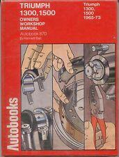 Triumph 1300 1500 Autobooks Owners Workshop Manual 1965-1973