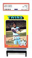 1975 Topps #600 HOF Twins / Angels ROD CAREW Baseball Card PSA 6 EX-MINT