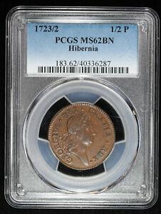 1723 /2  Hibernia Half Penny 1/2p Colonial Copper Coin PCGS  MS62 BN 1723/2