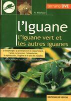 Livre l'iguane  M. Millefanti 1998 éditions de Vecchi  book