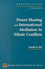 Power Sharing and International Mediation in Ethnic Conflicts (Perspectives
