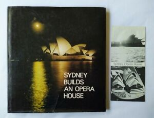 Sydney builds an Opera House HCDJ, 1973. Comprehensive overview of the building