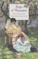 Bajo El Manzano (Literatura Reino de Cordelia)