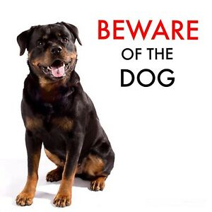BEWARE OF THE DOG - ROTTWEILER WARNING - LAMINATED SIGN FUN