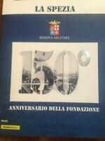 """FOLDER """"LA SPEZIA"""" 150° ANNIVERSARIO MARINA MILITARE EMESSO POSTE ITALIANE 2019"""