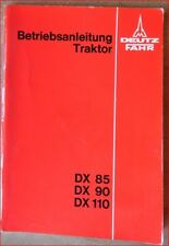 DEUTZ remorqueur DX 85, DX 90, DX 110 Manuel