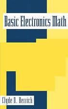 Basic Electronics Math by Herrick, Clyde
