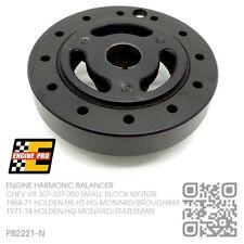 HARMONIC BALANCER SMALL BLOCK CHEV V8 350 MOTOR [HOLDEN HQ MONARO GTS/STATESMAN]
