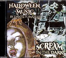 SCREAM IN THE DARK by Dante Tomaselli HAUNTING HALLOWEEN MUSIC & FUNHOUSE SOUNDS