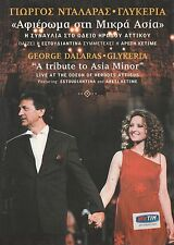 GIORGOS DALARAS + GLYKERIA - A TRIBUTE TO ASIA MINOR  - ALL REG PAL DVD