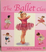 The Ballet Class by Adele Geras Paperback 2004 Picture Book