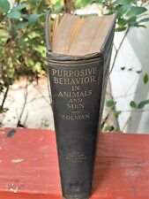 Purposive Behavior in Animals and Men--First Edition