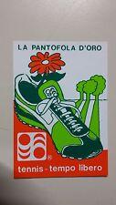 Adesivo Sticker LA PANTOFOLA D'ORO Tennis Tempo libero cm 10 x 7 circa
