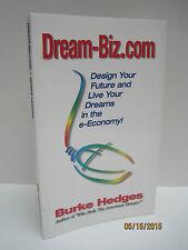 Dream-biz.Com: Design Your Future And Live Your Dreams In The e-Economy!