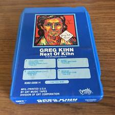 GREG KIHN NEXT OF KIHN VINTAGE RARE 8 TRACK TAPE TESTED LATE NITE BARGAIN!