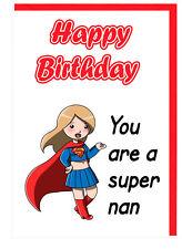Cartolina di Compleanno per Nan TATA MARE-Supereroe a tema-SEI UN SUPER Nan