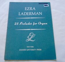 Ezra Laderman 25 PRELUDES FOR ORGAN Intermediate to Advanced Nice