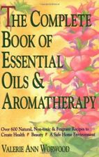The Complete Book of Essential Oils and Aromathera