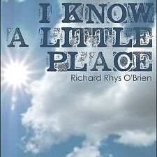 Richard Rhys O'Brien-I Know a Little Place CD   New