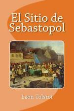 El Sitio de Sebastopol by León Tolstoi (2016, Paperback)