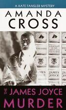 The James Joyce Murder (A Kate Fansler Mystery) by Cross, Amanda