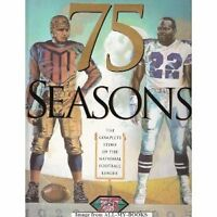 75 Seasons: The Complete Story of the National Football League, 1920-1995 by Pet