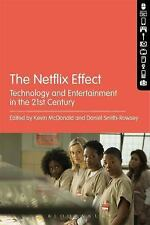 Netflix Effect : Technology and Entertainment in the 21st Century: By McDonal...