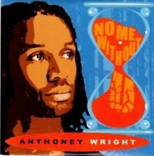 (BG225) Anthony Wright, No Me Without U - 2008 DJ CD