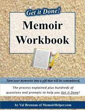 Get It Done! Memoir Workbook by Val Brennan (2014, Paperback)