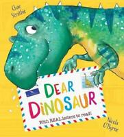 Dear Dinosaur by Strathie, Chae, NEW Book, FREE & Fast Delivery, (Paperback)
