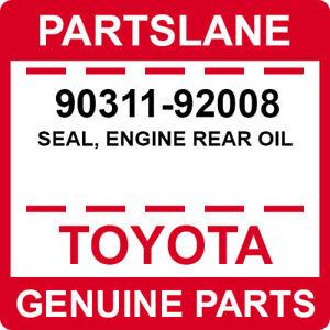 90311-92008 Toyota OEM Genuine SEAL, ENGINE REAR OIL
