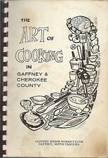 GAFFNEY SC 1979 THE ART OF COOKING CHEROKEE COUNTY CLUB RARE COOK BOOK LOCAL ADS
