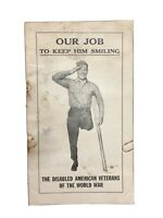 """Rare Vtg WWI """"Our Job to Keep Him Smiling"""" Disabled Veterans Pamphlet -1920's"""