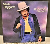 MERLE HAGGARD HIS EPIC HITS, THE FIRST 11, JACKET VG  RECORD LOOK VERY GOOD.