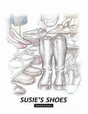 Susie's Shoes by Hannah Karlson (2011, Hardcover)