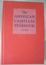 The American Camellia Yearbook 1953 Reference Book