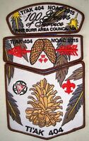 TI'AK 404 PINE BURR AREA OA 100TH CENTENNIAL 2015 NOAC FLAP 3-PATCH SET PRETTY!