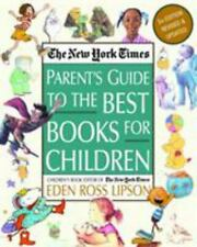 The New York Times Parent's Guide to the Best Books for Children: 3rd Edition R