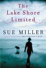 The Lake Shore Limited by Sue Miller (2010, Hardcover)