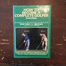1984 How To Become A Better Golfer by Bob Toski Jim Flick Larry Dennis Signed