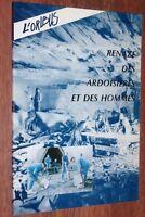 Mayenne revue L'ORIBUS n° 35 spécial RENAZE, DES ARDOISIERES ET DES HOMMES