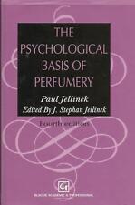 THE PSYCHOLOGICAL BASIS OF PERFUMERY Paul Jellinek 4th Edition