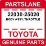 22030-25020 Toyota OEM Genuine BODY ASSY, THROTTLE