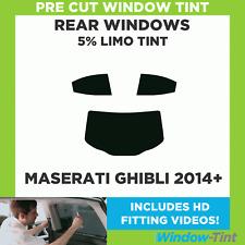 Pre Cut Window Tint - Maserati Ghibli 2014+ - 5% Limo Rear