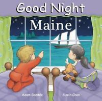 Good Night Maine (Good Night Our World series) by Gamble, Adam