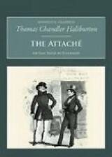 (Good)-The Attache: Or Sam Slick in England (Nonsuch Classics Series) (Paperback