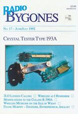 Radio Bygones No 17 Jun/Jul 1992 CrystalTest193A CollinsR390A IOW Mus. FrankMurp