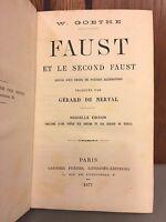 Faust Et Le Second Faust by Johann Wolfgang Goethe1877 Written in French