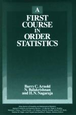 A First Course in Order Statistics (Wiley Series in Probability and Statistics)