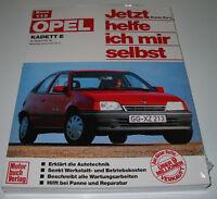 Reparaturanleitung Opel Kadett E Benziner ab 09/1984 Jetzt helfe ich mir selbst!